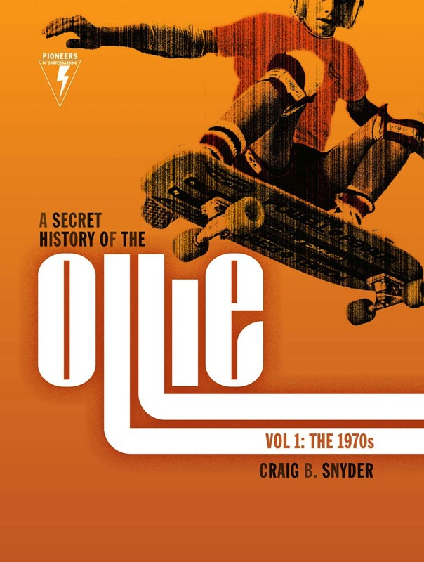A Secret History of the Ollie skateboarding book